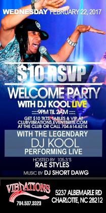 $10 RSVP WELCOME PARTY WITH DJ KOOL LIVE