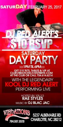 DJ RED ALERT's $10 RSVP SATURDAY DAY PARTY