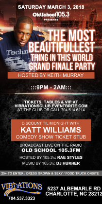 OLD SCHOOL 105.3 LIVE BROADCAST PARTY & COMEDY SHOW AFTER PARTY