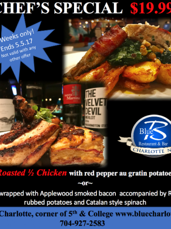 CHEF SPECIAL $19.99 thru May 5th at BLUE