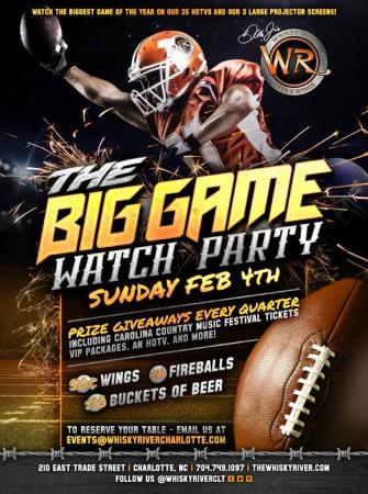 The Big Game Watch Party 2/4 Whisky River