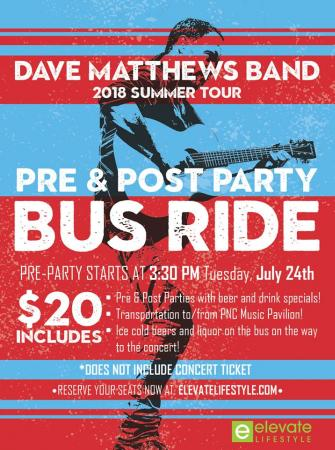 Dave Matthews Band Summer Tour 2018 - Pre & Post Party/Party Bus Ride on July 24th