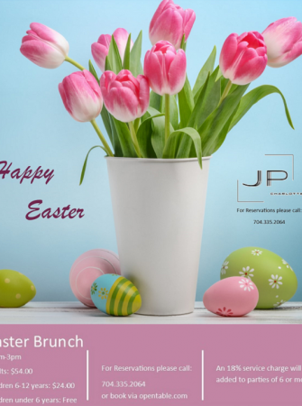 Easter Brunch at JP Charlotte Located at Westin