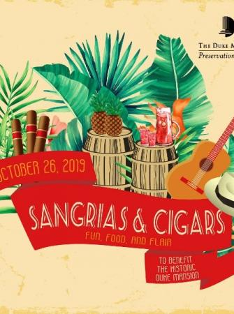 SANGRIAS & CIGARS 10/26 The Duke Mansion