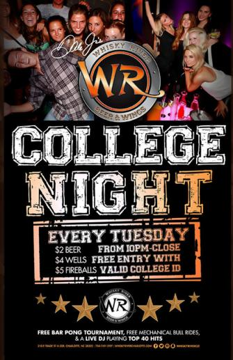 College Night EVERY TUESDAY at Whisky River