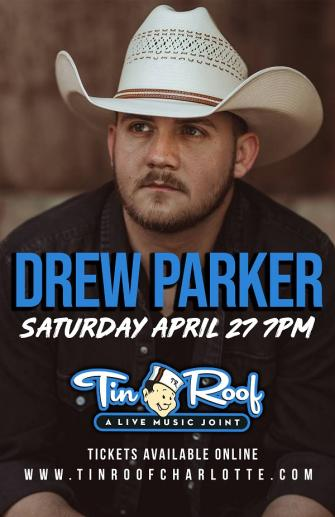 Drew Parker 4/27 at Tin Roof Charlotte