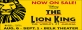 THE LION KING 8/6-9/1 Belk Theater