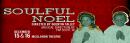 A Soulful Noel 12/15 & 12/16 McGLOHON THEATER