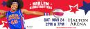 The Harlem Globetrotters 3/24 Halton Arena