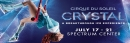 Cirque du Soleil Crystal July 7-21 Spectrum Center
